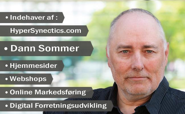 Medarbejdere :: HyperSynectics.com :: Indehaver : Dann Sommer   Hjemmesider   Webshops   Online Markedsføring   Digital Forretningsudvikling - SEO (Søgemaskineoptimering)   Google Adwords   Facebook Ads